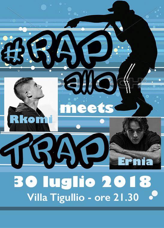 RAP-allo meets TRAP - RKOMI + ERNIA - ATTENZIONE: CONCERTO SOLD OUT!!!