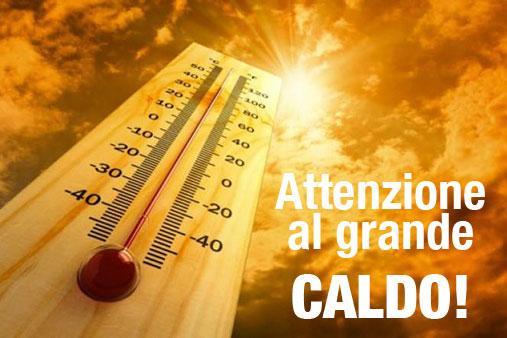 Attenzione al grande caldo
